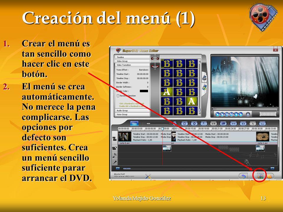 Yolanda Mejido González13 Creación del menú (1) 1.