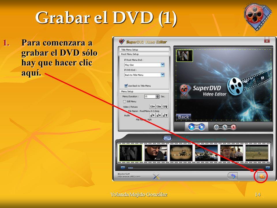 Yolanda Mejido González14 Grabar el DVD (1) 1.