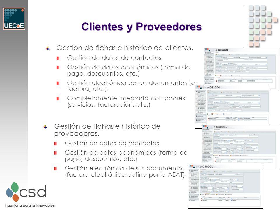 Ingeniería para la Innovación Clientes y Proveedores Gestión de fichas e histórico de clientes.
