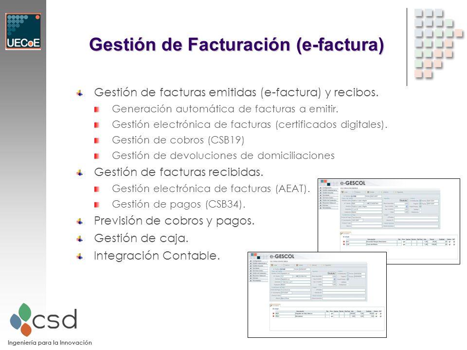 Ingeniería para la Innovación Gestión de Facturación (e-factura) Gestión de facturas emitidas (e-factura) y recibos.