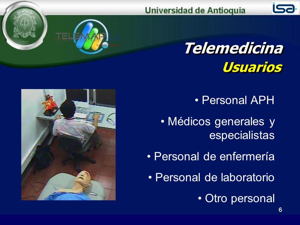 Telemedicina Centro de referencia Coordina las actividades Brinda el soporte tecnológico Permite el entrenamiento Desarrolla herramientas que mejoran el funcionamiento del sistema