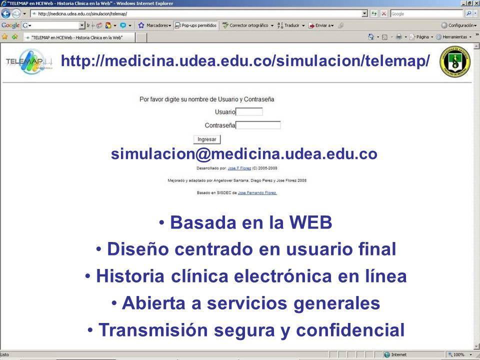 7 Basada en la WEB Diseño centrado en usuario final Historia clínica electrónica en línea Abierta a servicios generales Transmisión segura y confidenc