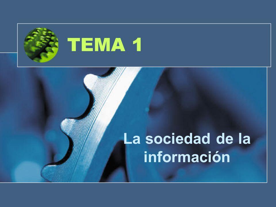 TEMA 1 La sociedad de la información
