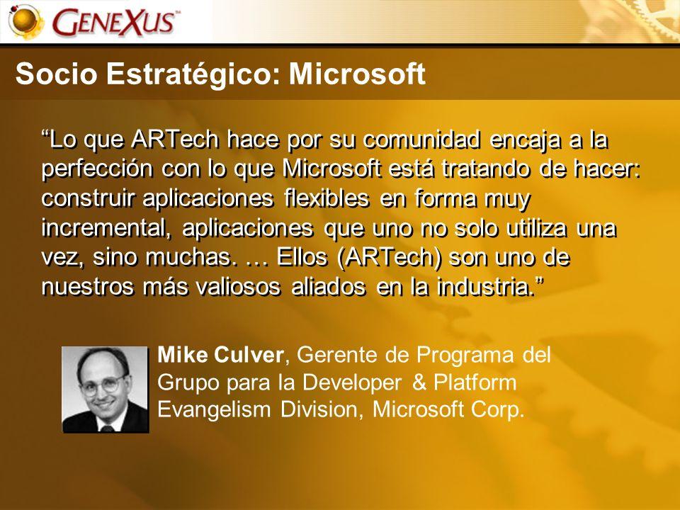 Socio Estratégico: Microsoft Lo que ARTech hace por su comunidad encaja a la perfección con lo que Microsoft está tratando de hacer: construir aplicac