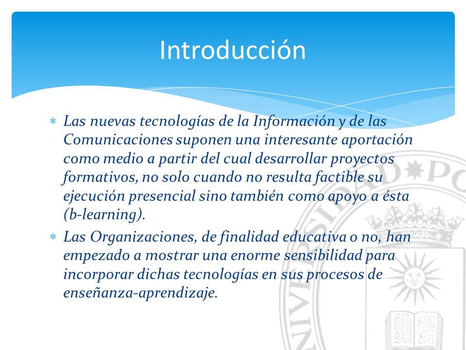 Las nuevas tecnologías de la Información y de las Comunicaciones suponen una interesante aportación como medio a partir del cual desarrollar proyectos