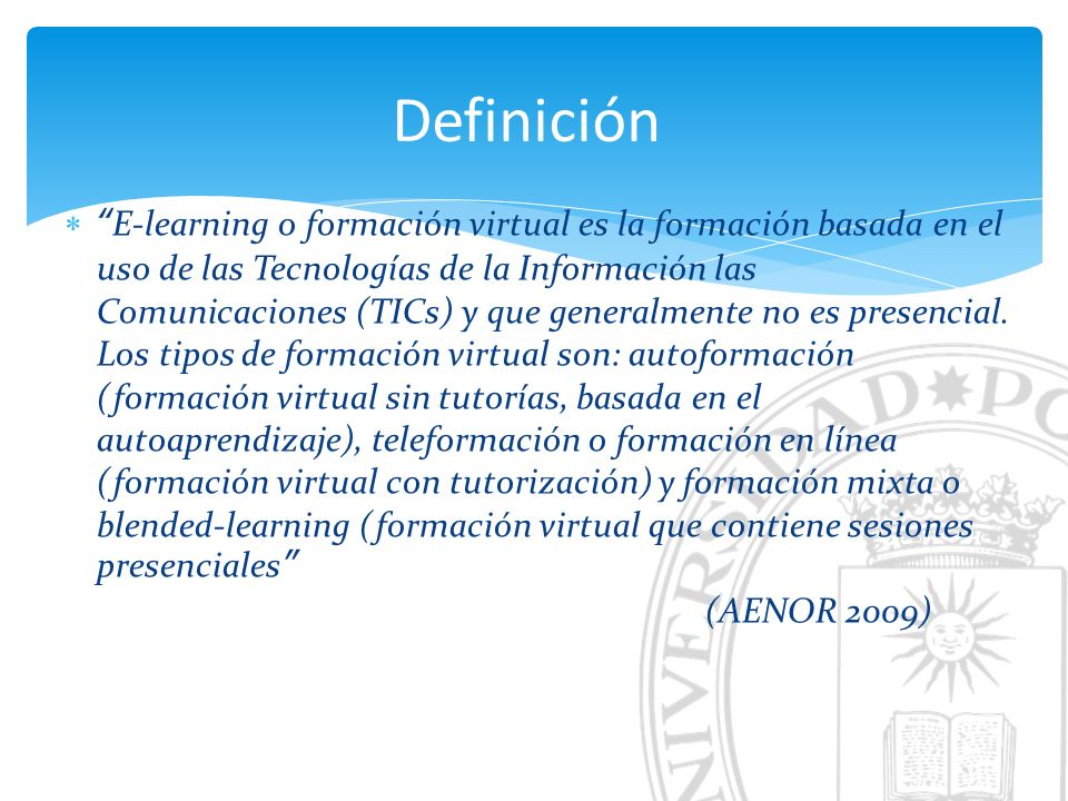 E-learning vs B-learning Tutorizado vs Autoformación Sincrono vs AsíncronoM-learning Conceptos relevantes