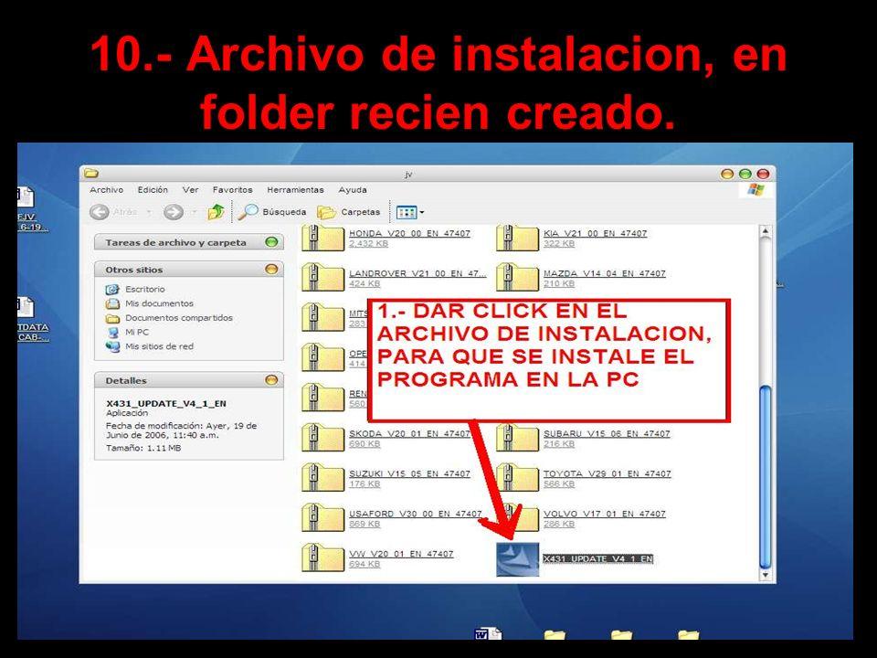 10.- Archivo de instalacion, en folder recien creado.