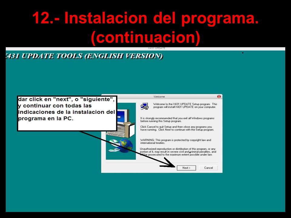 12.- Instalacion del programa. (continuacion)