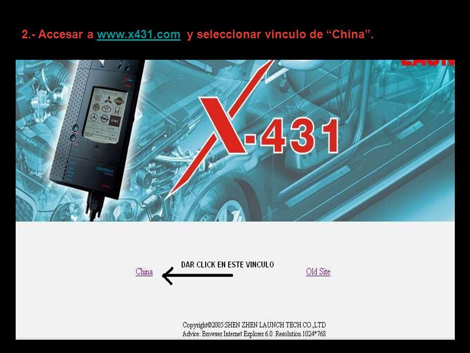 2.- Accesar a www.x431.com y seleccionar vinculo de China.www.x431.com