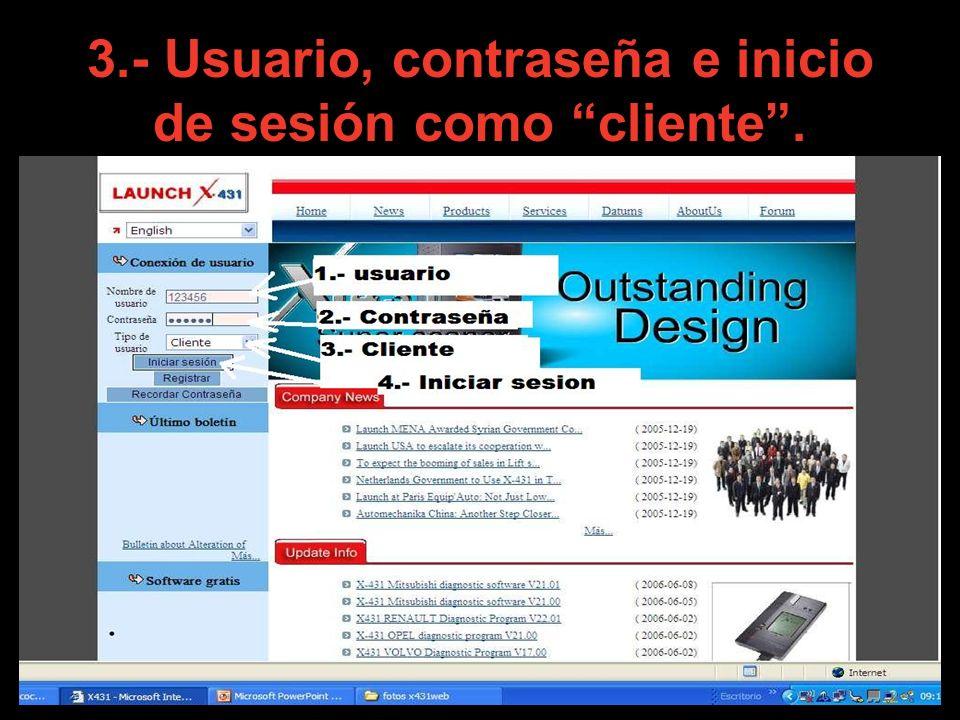 3.- Usuario, contraseña e inicio de sesión como cliente.