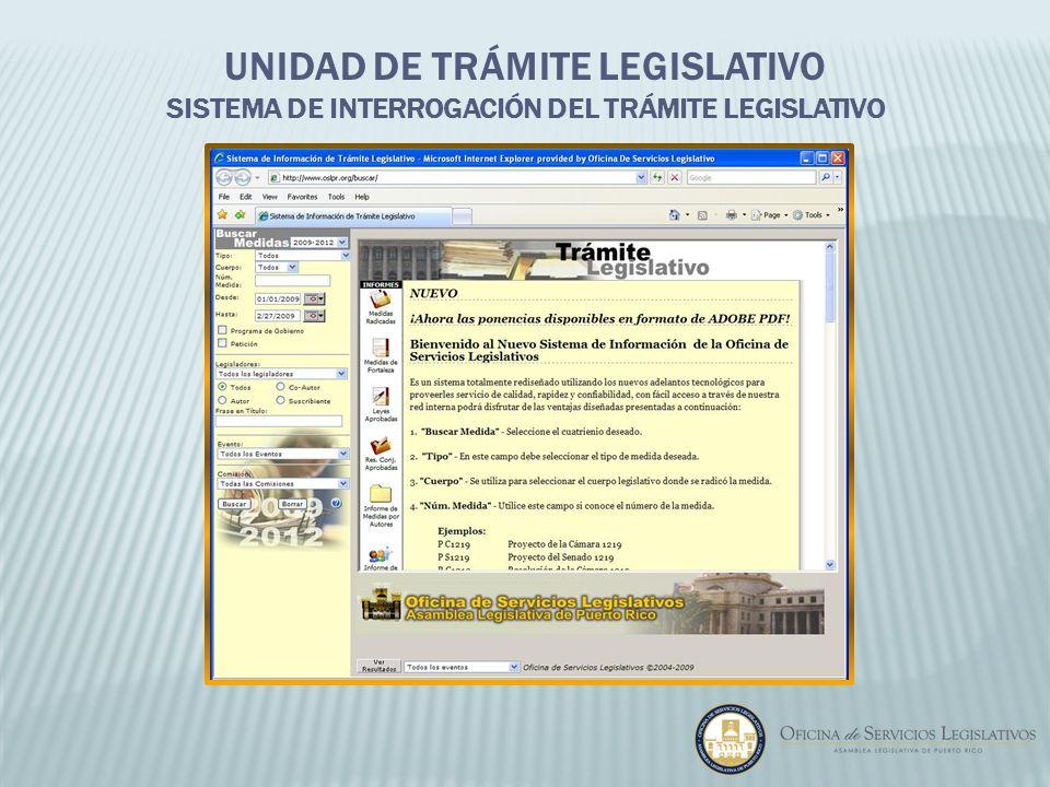 UNIDAD DE TRÁMITE LEGISLATIVO SISTEMA DE INTERROGACIÓN DEL TRÁMITE LEGISLATIVO