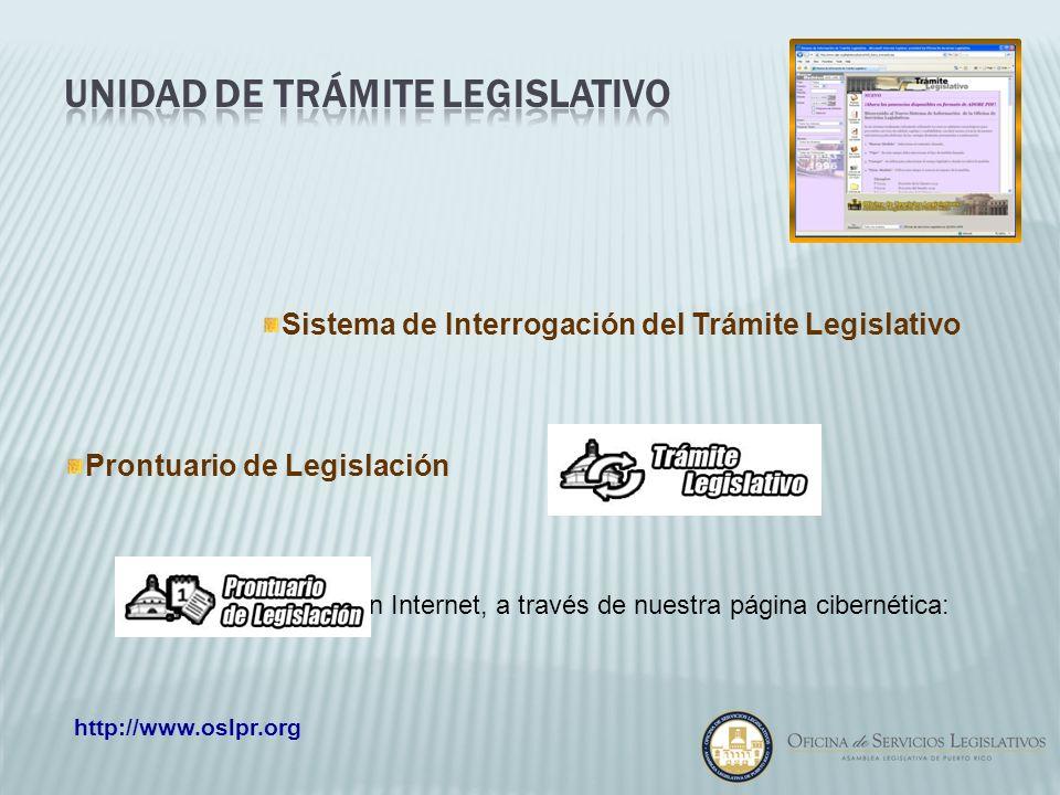 Sistema de Interrogación del Trámite Legislativo Prontuario de Legislación Ambos, disponibles en Internet, a través de nuestra página cibernética: htt
