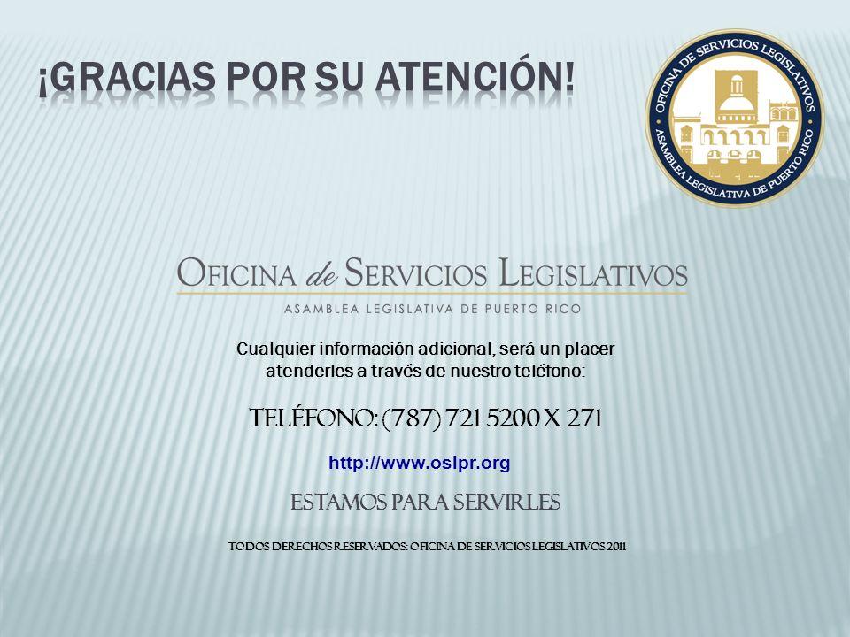 Cualquier información adicional, será un placer atenderles a través de nuestro teléfono: Teléfono: (787) 721-5200 x 271 estamos para servirles Todos d
