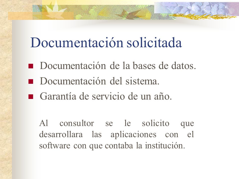 Documentación solicitada Documentación de la bases de datos.