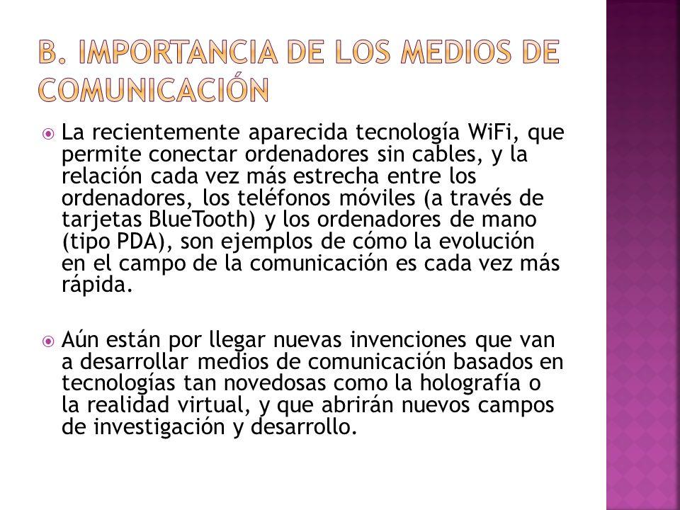 La recientemente aparecida tecnología WiFi, que permite conectar ordenadores sin cables, y la relación cada vez más estrecha entre los ordenadores, lo