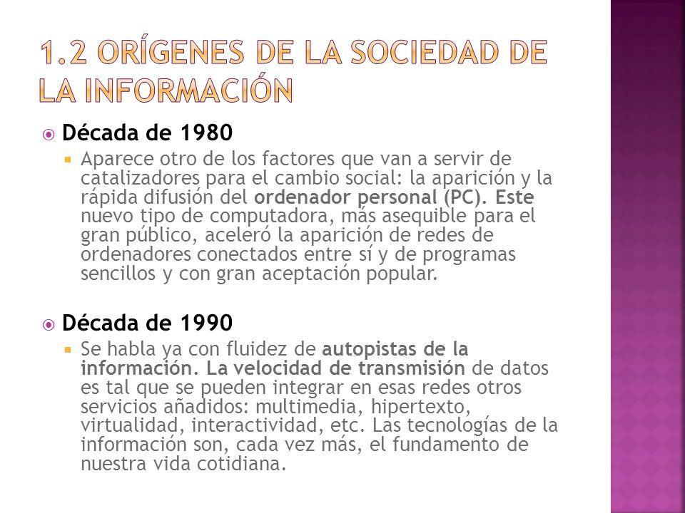 La nueva estructura social y laboral que comporta la Sociedad de la Información está planteando una revolución en el mercado laboral.