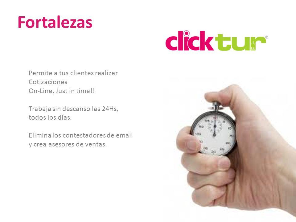 Fortalezas 21 Permite a tus clientes realizar Cotizaciones On-Line, Just in time!! Trabaja sin descanso las 24Hs, todos los días. Elimina los contesta