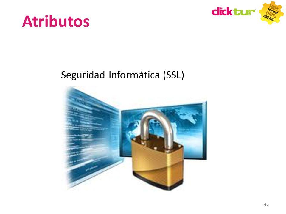 Seguridad Informática (SSL) 46 Atributos