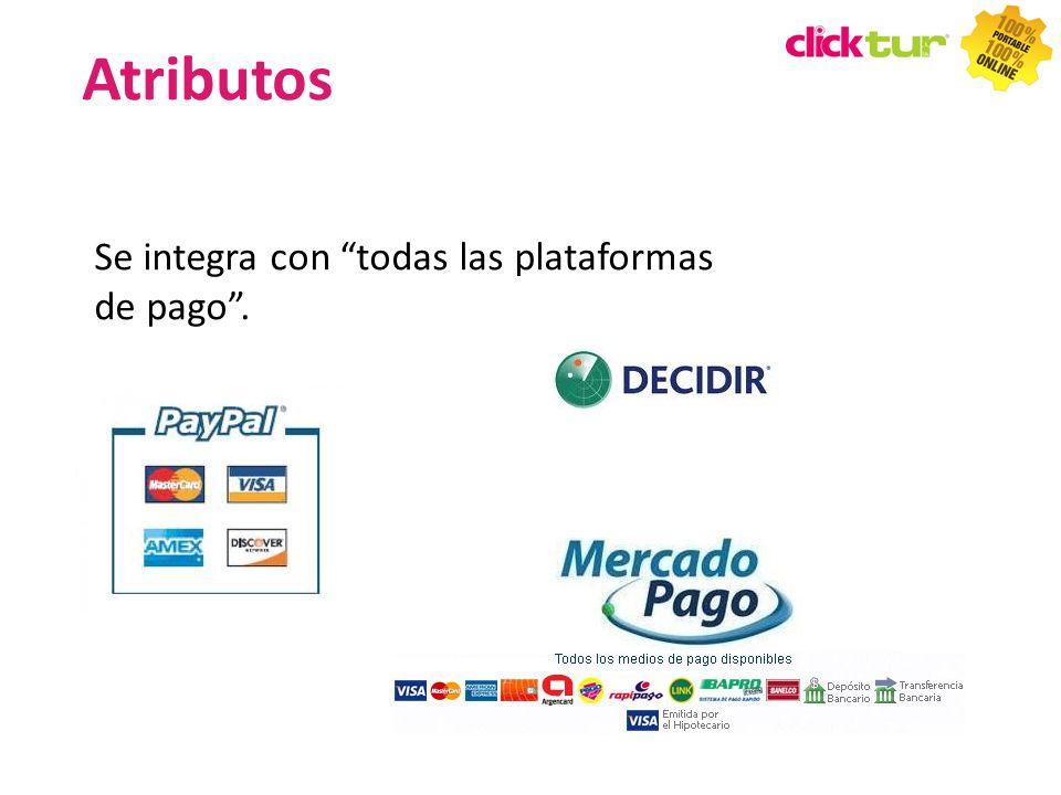 Se integra con todas las plataformas de pago. Atributos