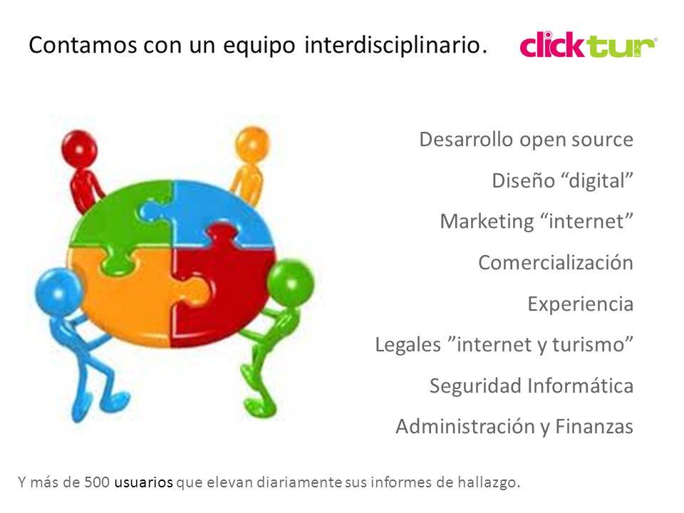 Qui Contamos con un equipo interdisciplinario. Desarrollo open source Diseño digital Marketing internet Comercialización Experiencia Legales internet