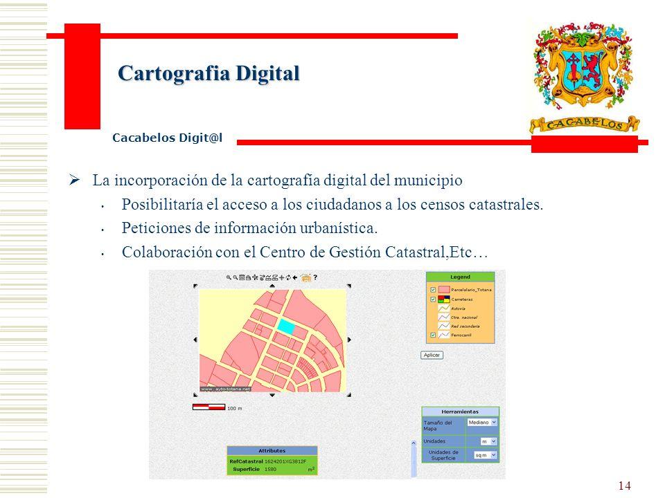 13 Servicios de certificación digital Cacabelos Digit@l Emisión de Firmas Digitales dentro del convenio marco de la Junta de Castilla y León con la F.N.M.T.
