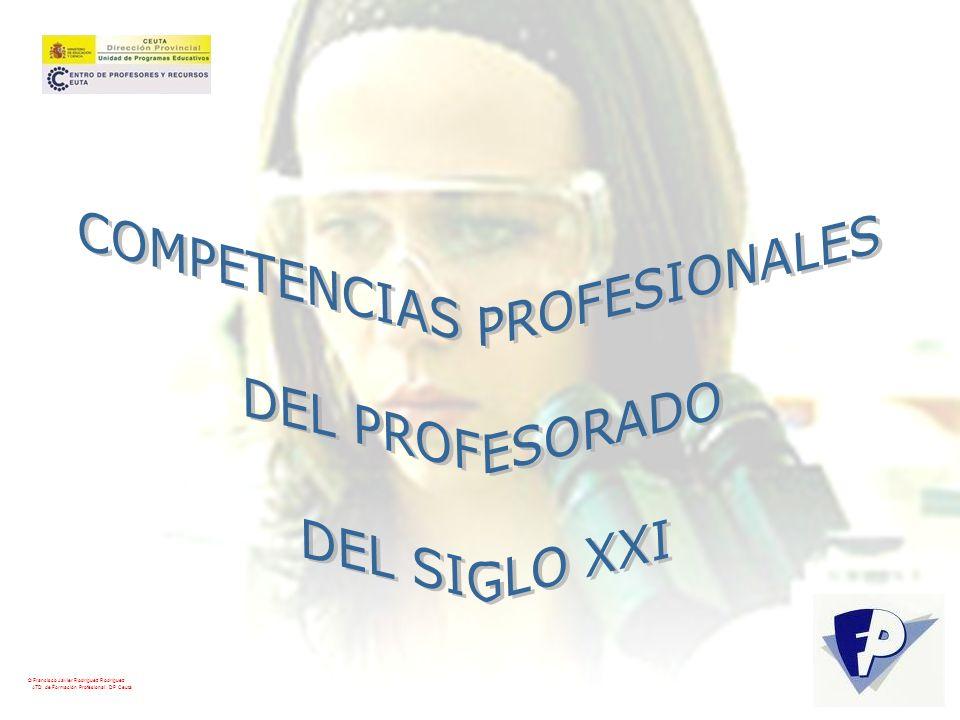© Francisco Javier Rodríguez Rodríguez ATD de Formación Profesional. DP Ceuta Ejemplificación