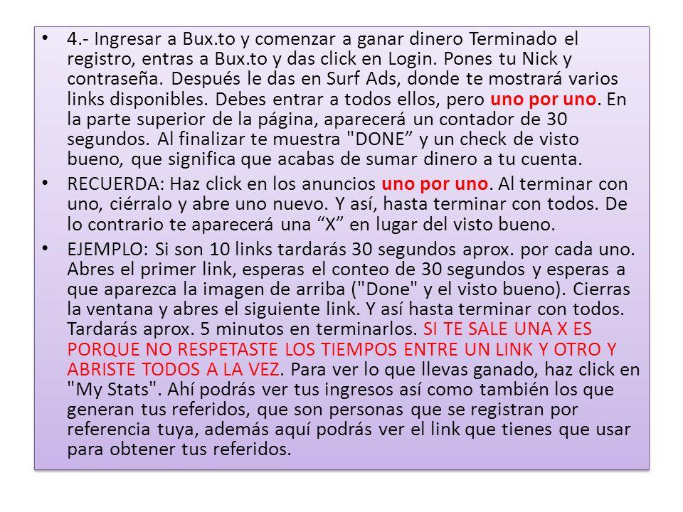 4.- Ingresar a Bux.to y comenzar a ganar dinero Terminado el registro, entras a Bux.to y das click en Login.