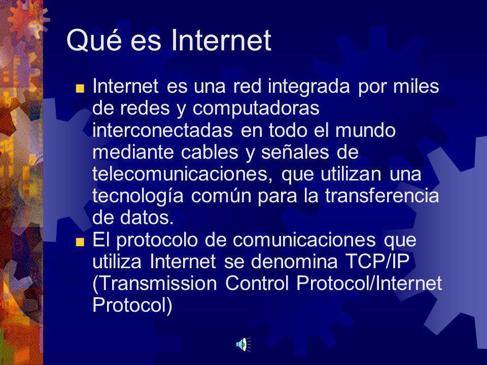 Qué es Internet Internet es una red integrada por miles de redes y computadoras interconectadas en todo el mundo mediante cables y señales de telecomunicaciones, que utilizan una tecnología común para la transferencia de datos.