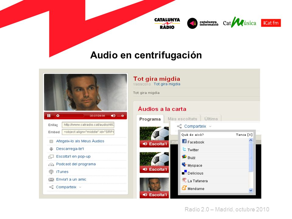 Audio en centrifugación Radio 2.0 – Madrid, octubre 2010