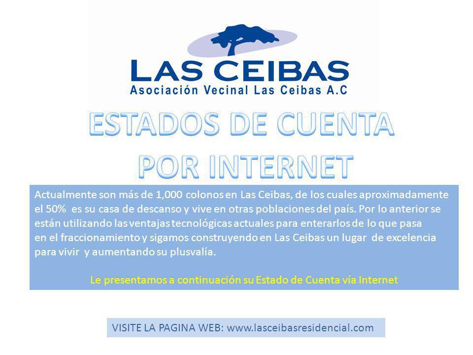Actualmente son más de 1,000 colonos en Las Ceibas, de los cuales aproximadamente el 50% es su casa de descanso y vive en otras poblaciones del país.