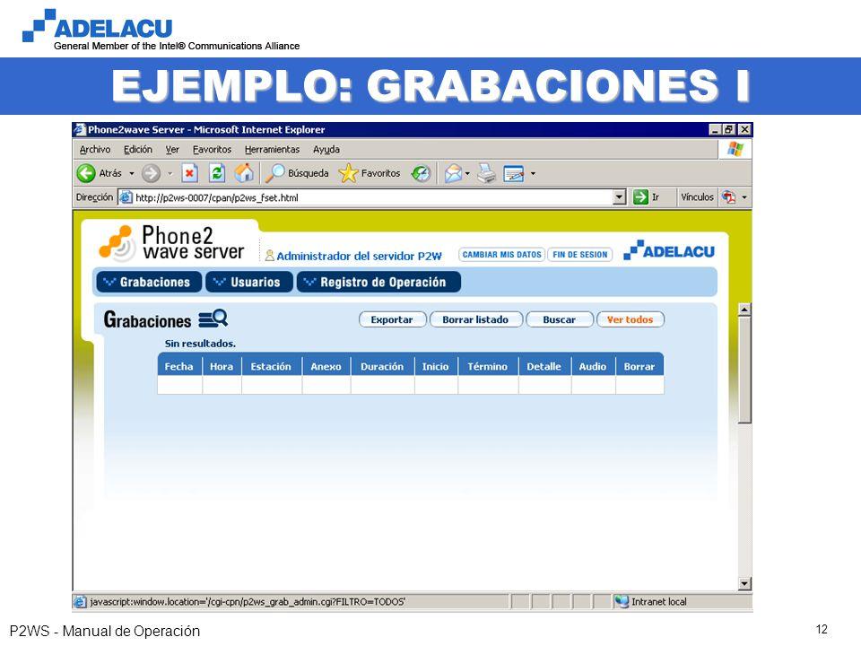 www.adelacu.com P2WS - Manual de Operación 12 EJEMPLO: GRABACIONES I