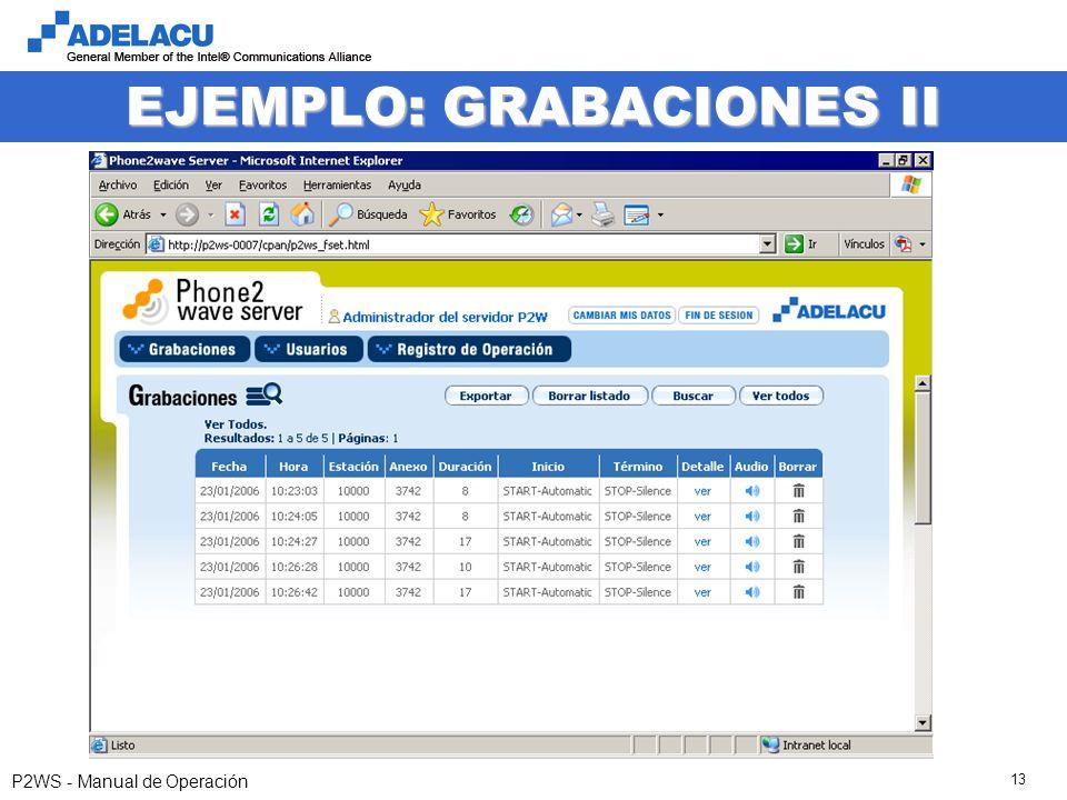 www.adelacu.com P2WS - Manual de Operación 13 EJEMPLO: GRABACIONES II