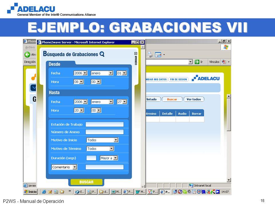 www.adelacu.com P2WS - Manual de Operación 18 EJEMPLO: GRABACIONES VII