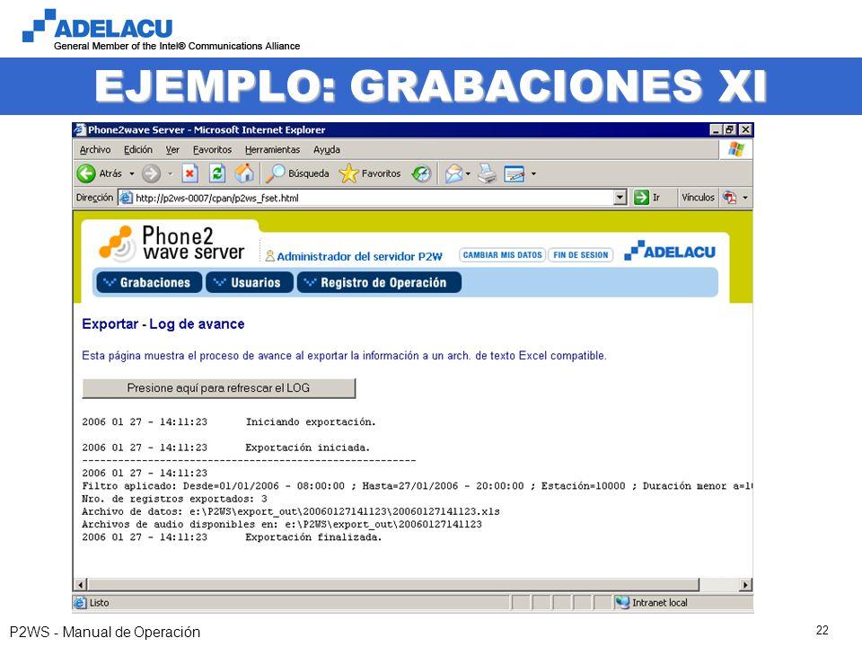 www.adelacu.com P2WS - Manual de Operación 22 EJEMPLO: GRABACIONES XI