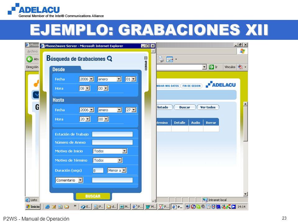 www.adelacu.com P2WS - Manual de Operación 23 EJEMPLO: GRABACIONES XII