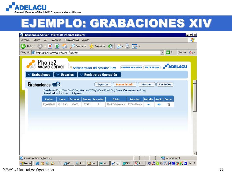 www.adelacu.com P2WS - Manual de Operación 25 EJEMPLO: GRABACIONES XIV
