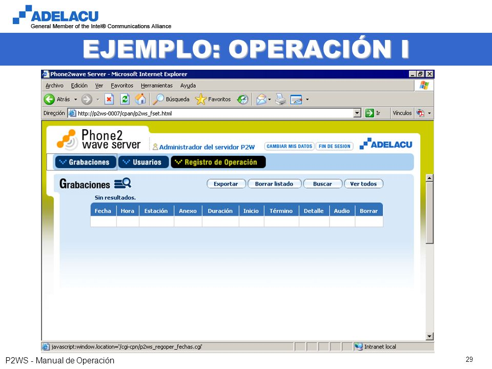 www.adelacu.com P2WS - Manual de Operación 29 EJEMPLO: OPERACIÓN I