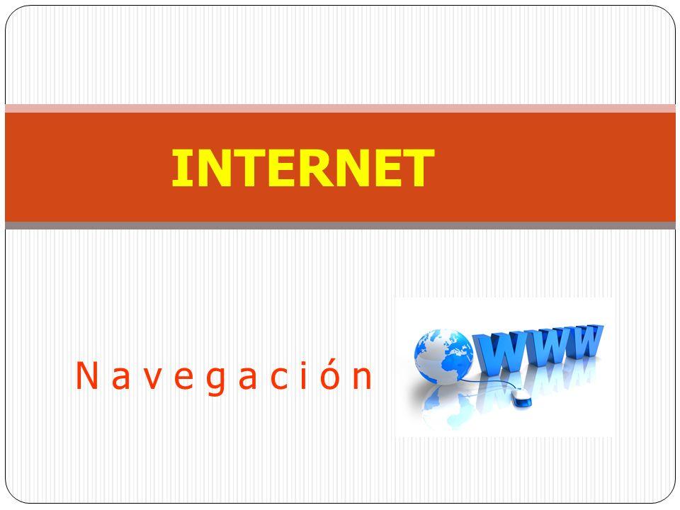 N a v e g a c i ó n INTERNET