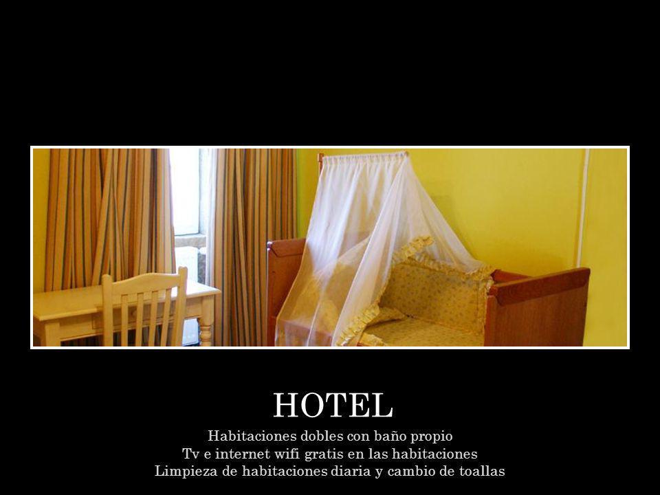 HOTEL Habitaciones dobles con baño propio Tv e internet wifi gratis en las habitaciones Limpieza de habitaciones diaria y cambio de toallas