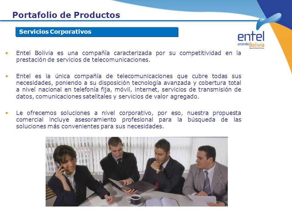 Portafolio de Productos Servicios Corporativos Entel Bolivia es una compañía caracterizada por su competitividad en la prestación de servicios de tele