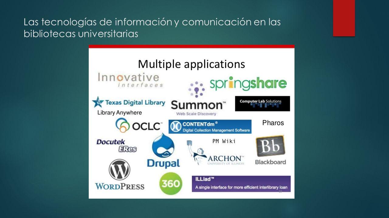 Las tecnologías de información y comunicación en las bibliotecas universitarias