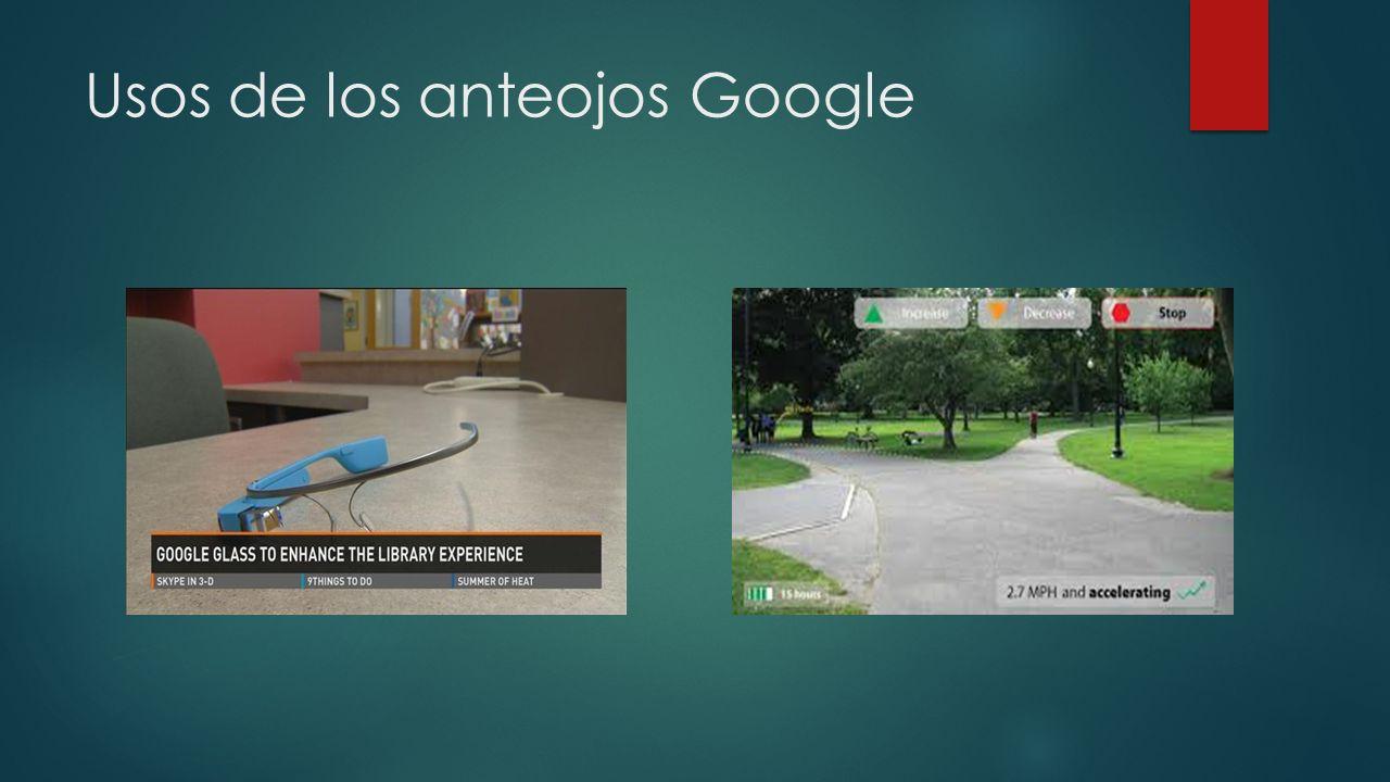 Usos de los anteojos Google