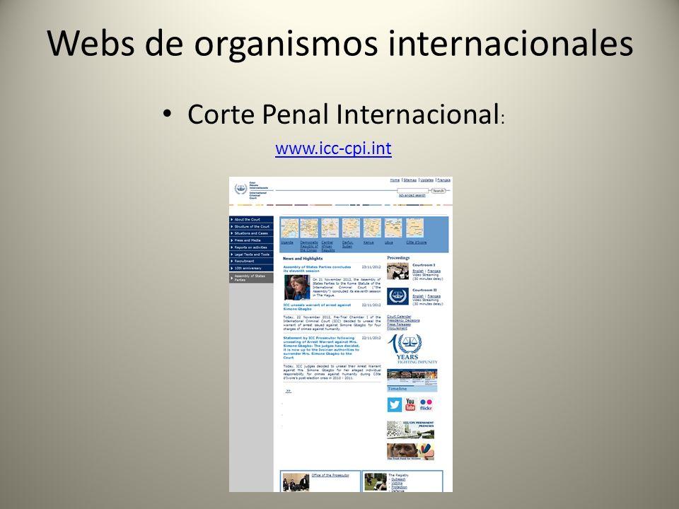 Webs de organismos internacionales Corte Interamericana de Derechos Humanos : www.corteidh.or.cr