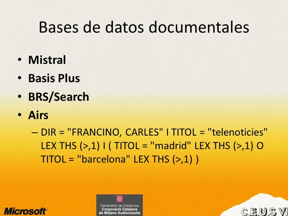 Bases de datos documentales Mistral Basis Plus BRS/Search Airs – DIR =