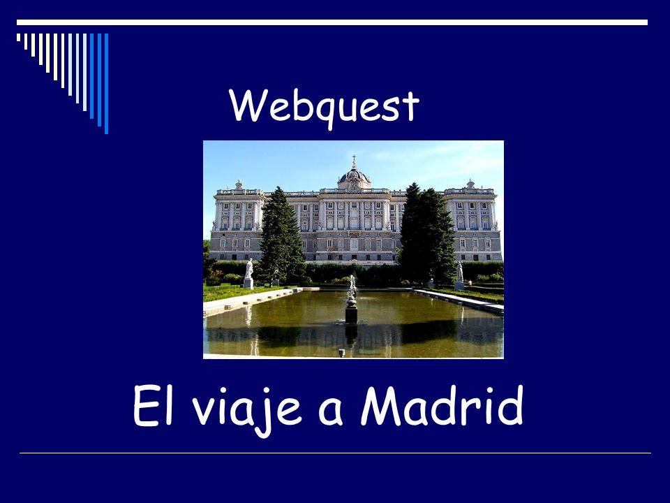 El viaje a Madrid Webquest