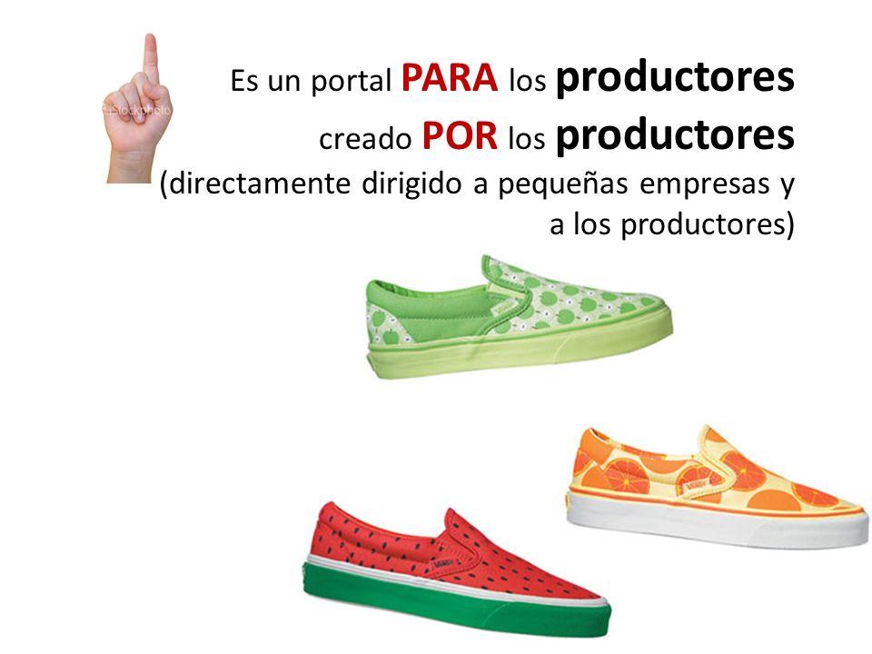 Es un portal PARA los productores creado POR los productores (directamente dirigido a pequeñas empresas y a los productores)