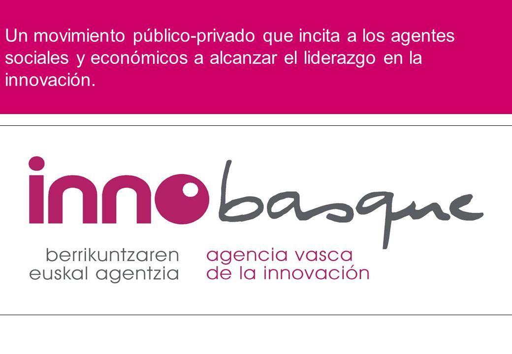 Un movimiento público-privado que incita a los agentes sociales y económicos a alcanzar el liderazgo en la innovación.