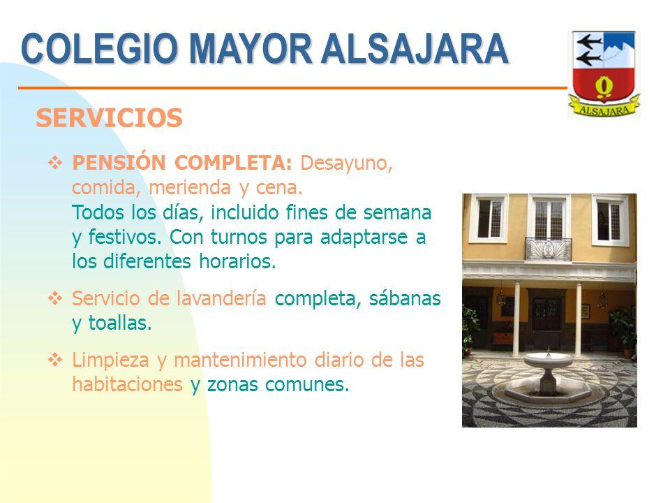 COLEGIO MAYOR ALSAJARA PENSIÓN COMPLETA: Desayuno, comida, merienda y cena. Todos los días, incluido fines de semana y festivos. Con turnos para adapt