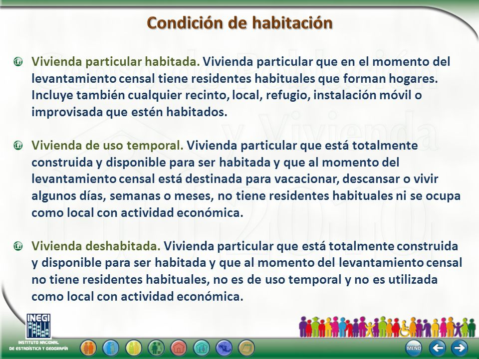 Vivienda particular habitada. Vivienda particular que en el momento del levantamiento censal tiene residentes habituales que forman hogares. Incluye t