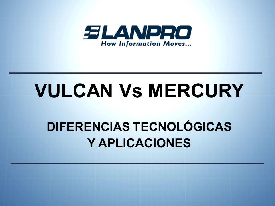 VULCANMERCURY Para conexiones de tipo: Punto-a-Punto (radioenlace entre dos dispositivos).